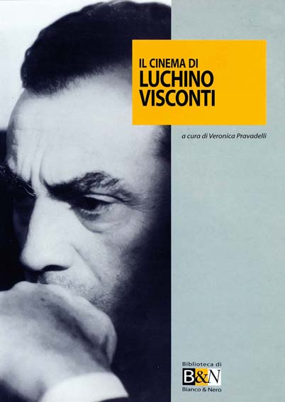 Il cinema di Luchino Visconti